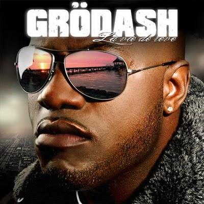 Grodash - La Vie De Reve (2008)