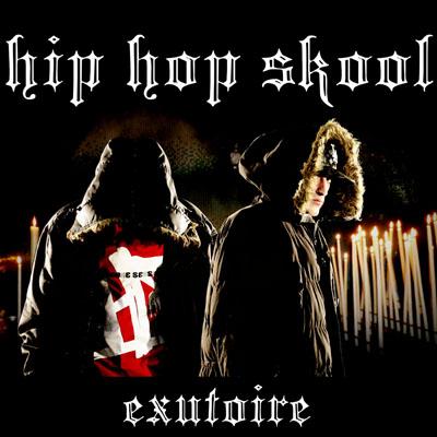Hip Hop Skool - Exutoire (2010)