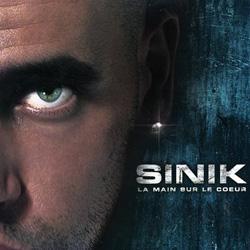 Sinik - La Main Sur Le Coeur (2006)