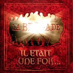 La Brigade - Il Etait Une Fois... (2001)