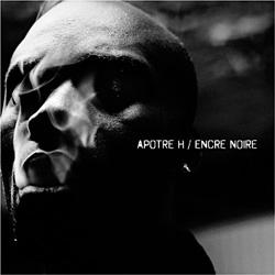 Apotre H - Encre Noire (2009)