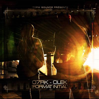 07RK & Olek - Format Initial (2010)