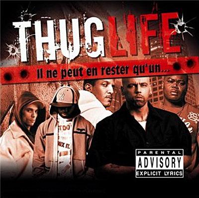 Thug Life (Il Ne Peut En Rester Qu'un...) (2008)