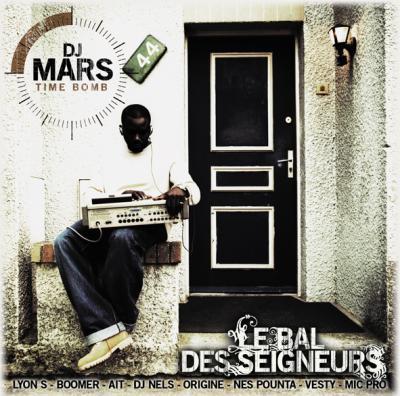 DJ Mars - Time Bomb (Le Bal Des Seigneurs) (2006)