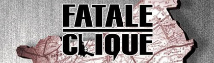 Fatale Clique - Zone Interdites
