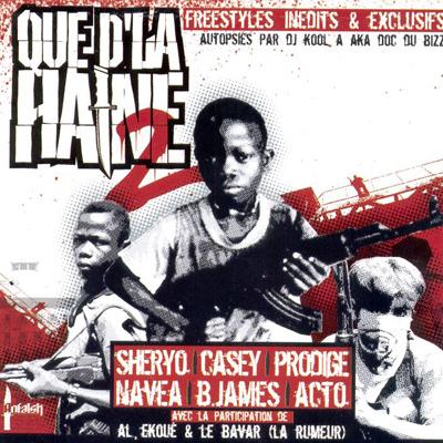 Que D'la Haine Vol. 2 (2004)