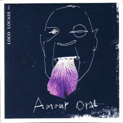 Loco Locass - Amour Oral (2004)
