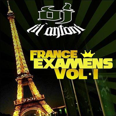 DJ Lil Antoni - France Examens Vol. 1 (2010)