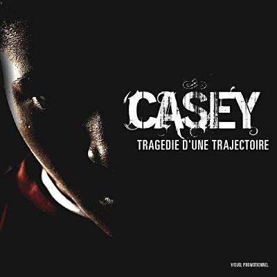 Casey - Tragedie D'une Trajectoire (2006)