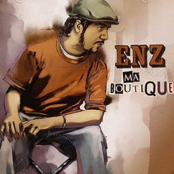 ENZ - Ma Boutique (2007)