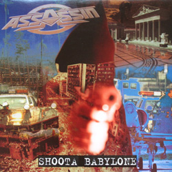 Assassin - Shoota Babylone (1996)