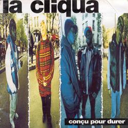 La Cliqua - Concu Pour Durer (1995)