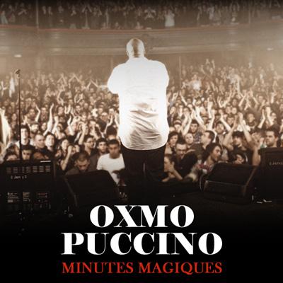 Oxmo Puccino - Minutes Magiques (2010)