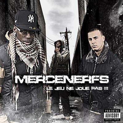 Mercenerfs - Le Jeu Ne Joue Pas (2010)