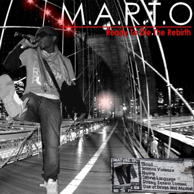 M.A.R.T.O. - Mixtape Ready To Die The Rebirth (2010)