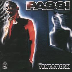 Passi - Les Tentations (2004)