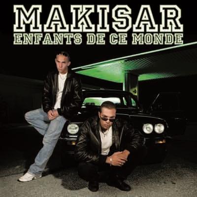 Makisar - Enfants De Ce Monde (2008)