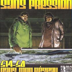 Sans Pression - 514-50 Dans Mon Reseau (1999)