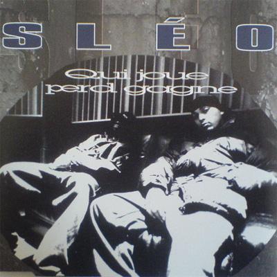 Sleo - Qui Joue Perd Gagne (1996)