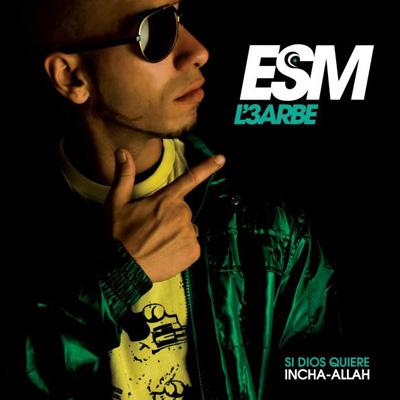 ESM - Si Dios Quiere / Incha Allah (2010)