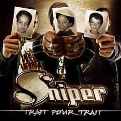 Sniper - Trait Pour Trait (2006)