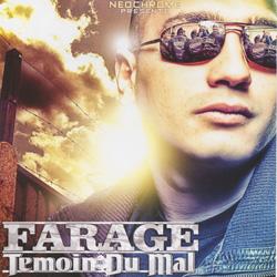 Farage - Temoin Du Mal (2009)