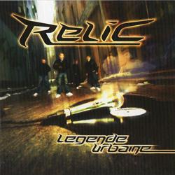 Relic - Legende Urbaine (2004)