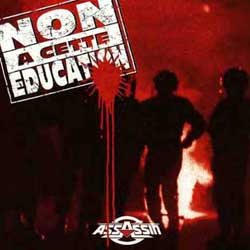 Assassin - Non A Cette Education (1993)