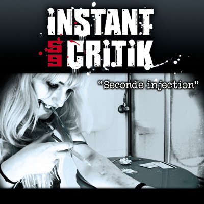 Instant Critik - Seconde Injection (2011)