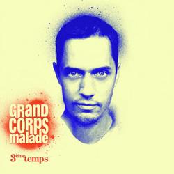 Grand Corps Malade - 3eme Temps (2010)