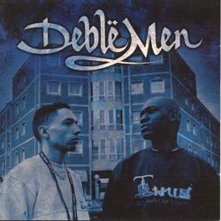 Deble Men - Tout Systeme A Une Faille (2006)