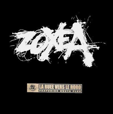 Zoxea & Busta Flex - La Ruee Vers Le Roro (1998)