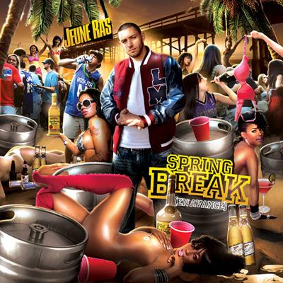 Jeune Ras - Spring Break (En Avance) (2011)