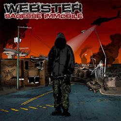 Webster - Sagesse Immobile (2007)