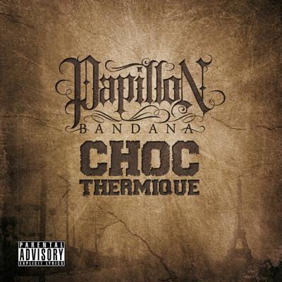 Papillon Bandana - Choc Thermique (2011)