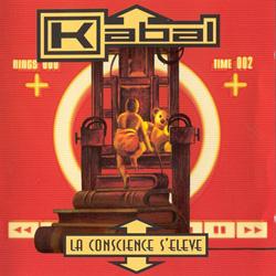 Kabal - La Conscience S'eleve (1996)