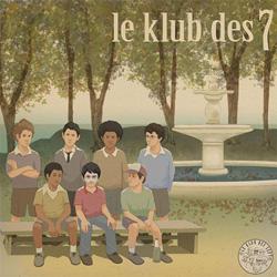 Le Klub Des 7 - Le Klub Des 7 (2006)