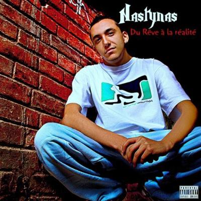 Nasty Nas - Du Reve A La Realite (2011)