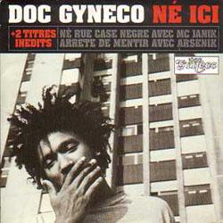Doc Gyneco - Ne Ici (1997)