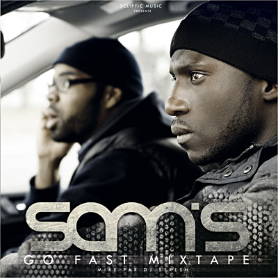 Sam's - Go Fast Mixtape (2011)