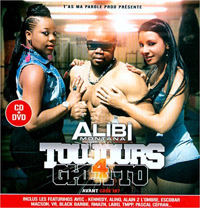 Alibi Montana - Toujours Ghetto Vol. 4 (2011)