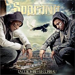 Soprano - La Colombe & Le Corbeau (2011)