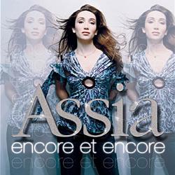 Assia - Encore Et Encore (2005)