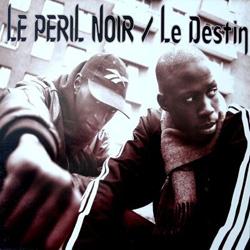 Le Peril Noir - Le Destin (1998)