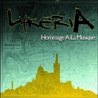 Lykeria - Hommage A La Musique (2011)