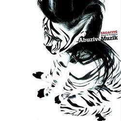 Sagacite - Abuzive Muzik (2006)
