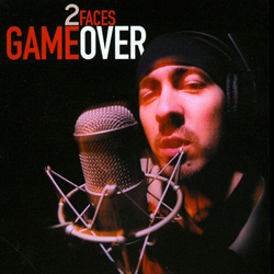 2 Faces - Game Over (2003)