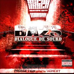 BA2S - Dialogue 2 Sourd (2010)