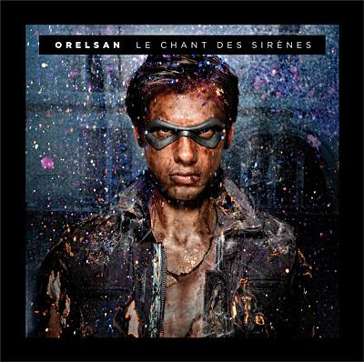 Orelsan - Le Chant Des Sirenes (2011)