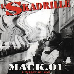 L'skadrille - Mack 01 L'impact Du Son (1997)